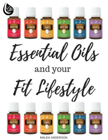 Fit Busy& Fabulous Guide to Essential Oils