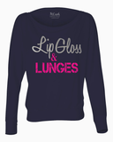 Lip Gloss & Lunges Long Sleeve Dolman