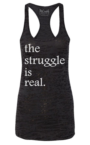 Struggle is Real Tank - Black