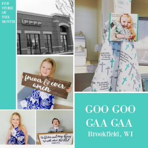 Feb Store of the Month - Goo Goo Gaa Gaa