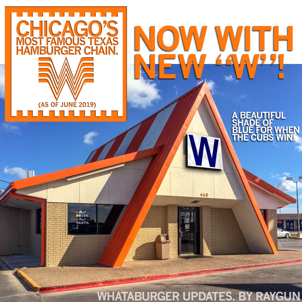 FROM JUNE: We Imagine the New, CHICAGO Whataburger