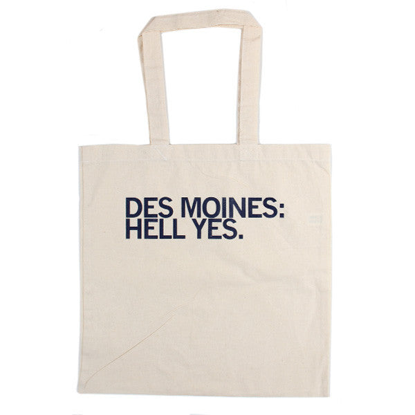 Des Moines: Hell Yes Tote Bag