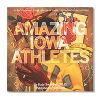 Amazing Iowa Athletes Book