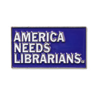 America Needs Librarians Enamel Pin
