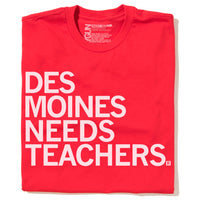 Des Moines Needs Teachers (R)