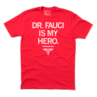 Dr. Fauci Is My Hero