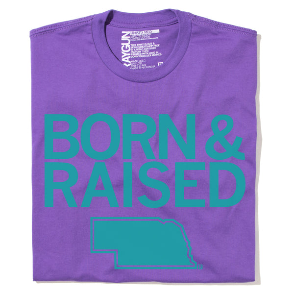 Born & Raised Shirt
