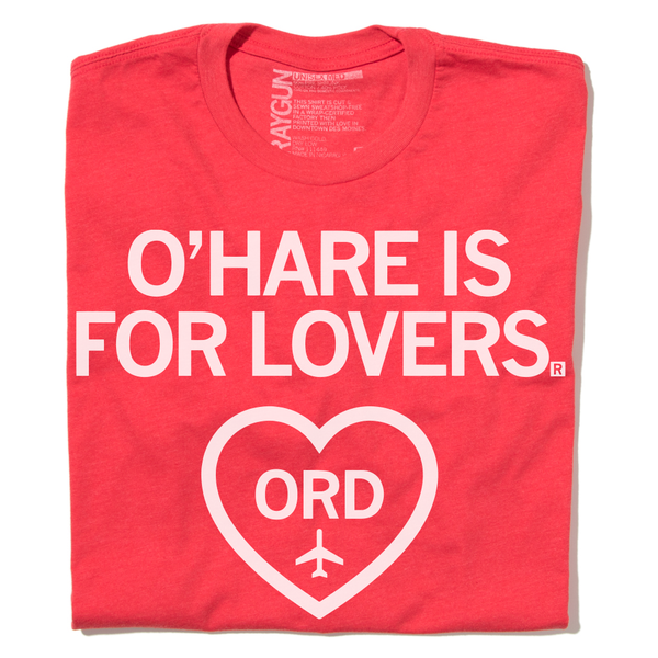 O'Hare Is For Lovers Chicago Shirt