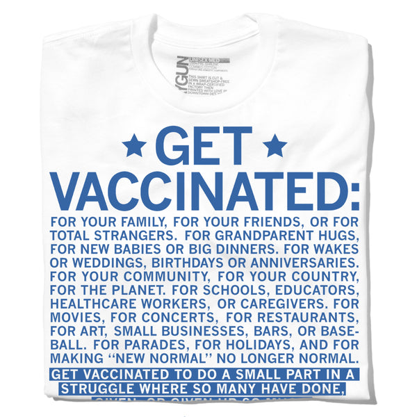 Get Vaccinated T-Shirt