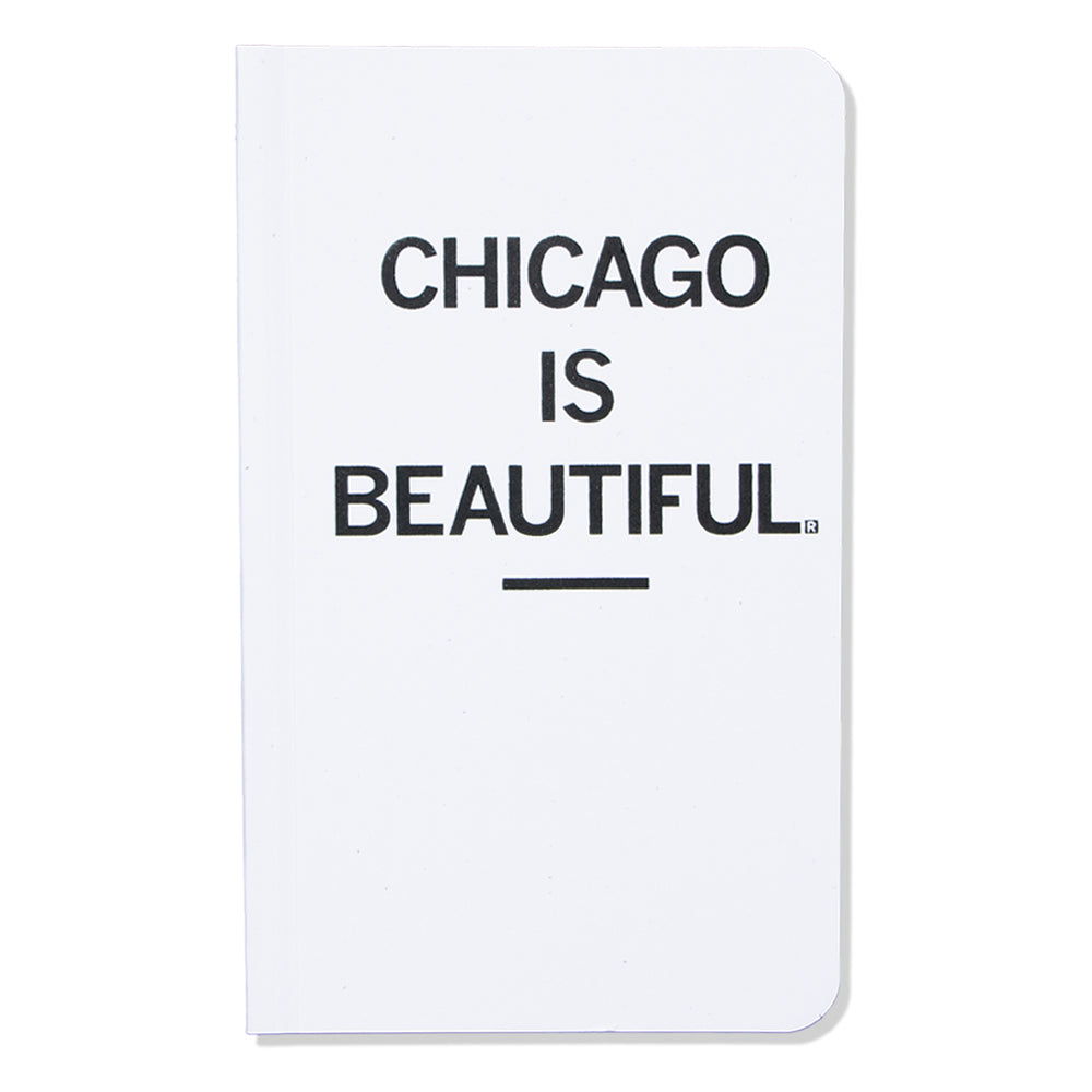 Chicago Is Beautiful Notebook
