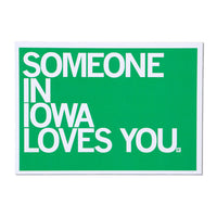 Someone In IA Loves You Text Postcard - Green