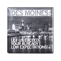 Expectations Photo Metal Magnet