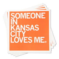 Someone In KC Loves Me Sticker