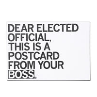 Dear Elected Official, This Is A Postcard From Your Boss Postcard