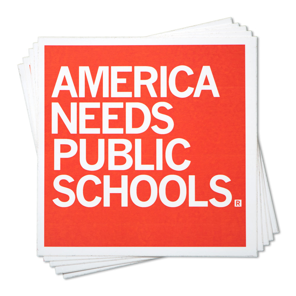 America Needs Public Schools Sticker