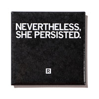 Nevertheless, She Persisted Metal Magnet