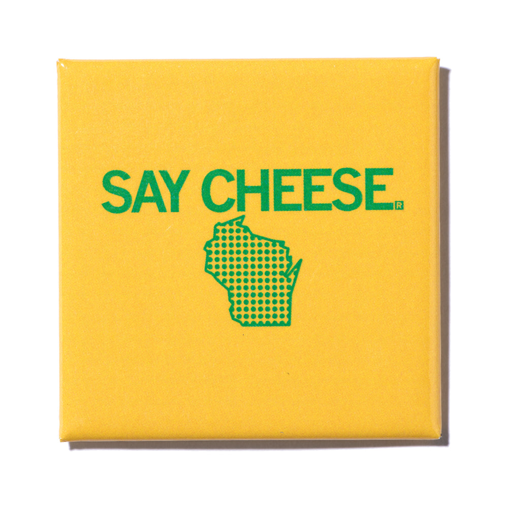 Say Cheese Metal Magnet