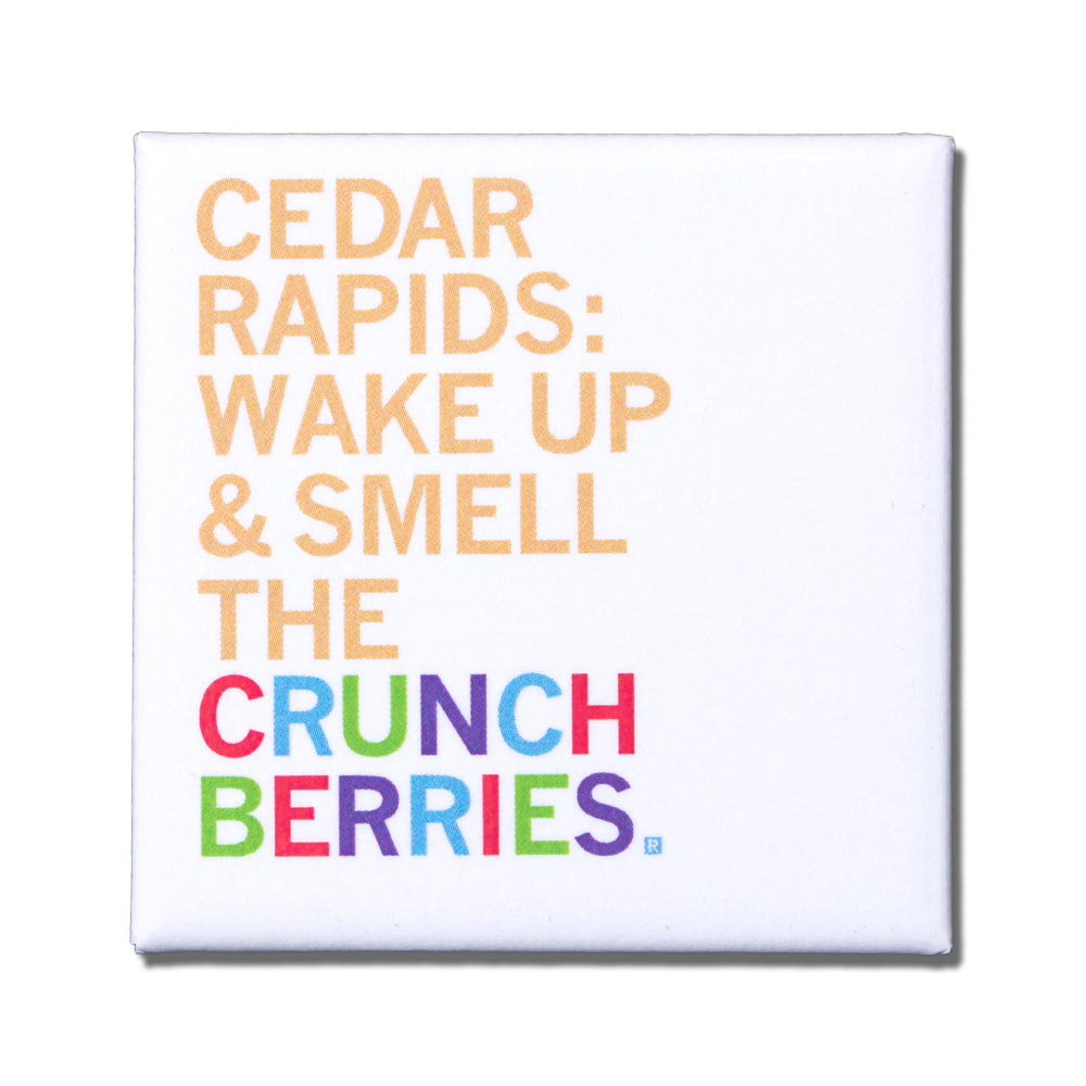 Smell the Crunchberries Metal Magnet