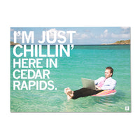 I'm Just Chillin' Here in Cedar Rapids Photo Postcard