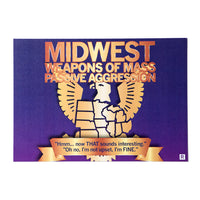 Midwest Weapons of Mass Passive Aggression Postcard