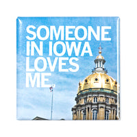 Someone Loves Me IA Photo Metal Magnet