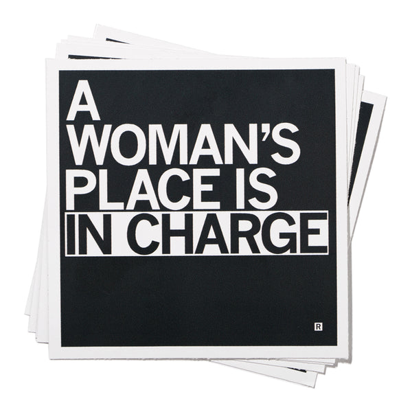 A Woman's Place In Charge Sticker