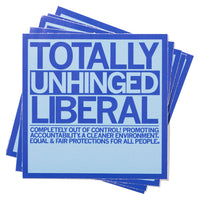 Totally Unhinged Liberal Text Sticker