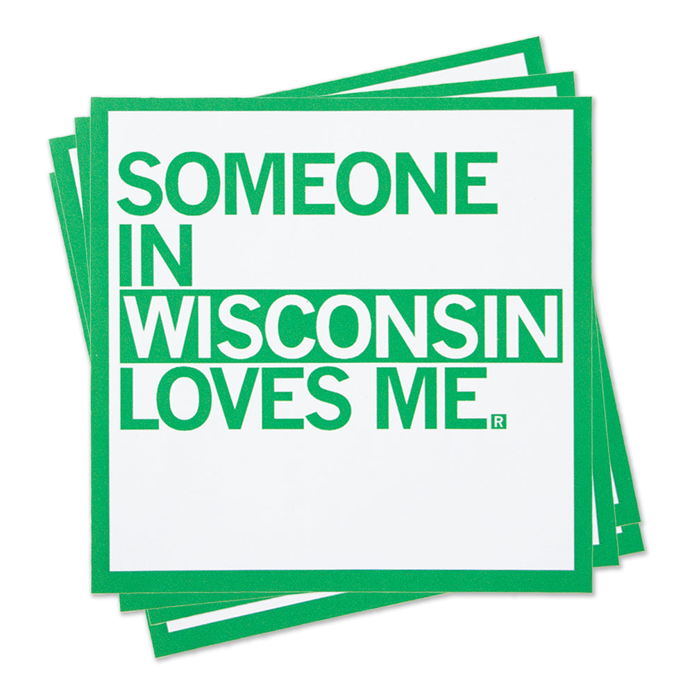 Someone In WI Loves Me Sticker