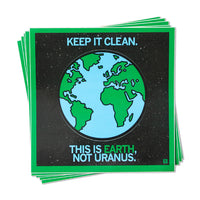Keep It Clean This Is Earth Sticker