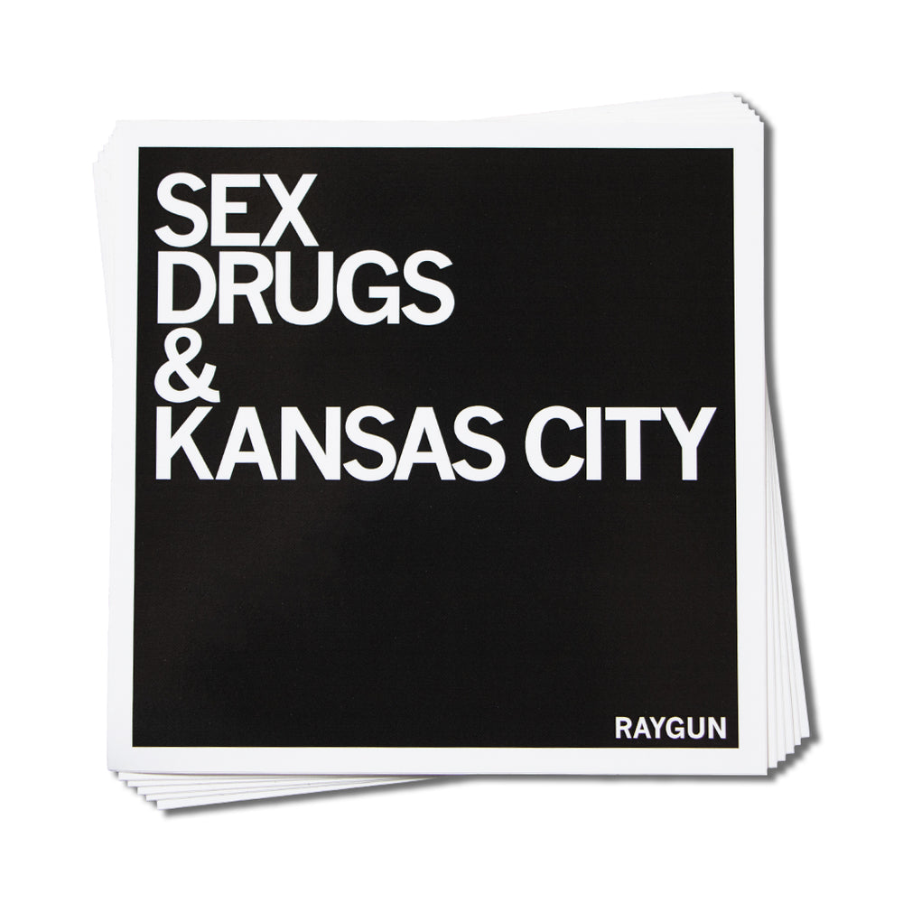 Sex Drugs & KC Sticker