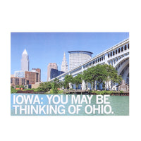 IA You May Be Thinking of Ohio Postcard