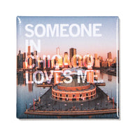 Someone Loves Me CHI Photo Metal Magnet