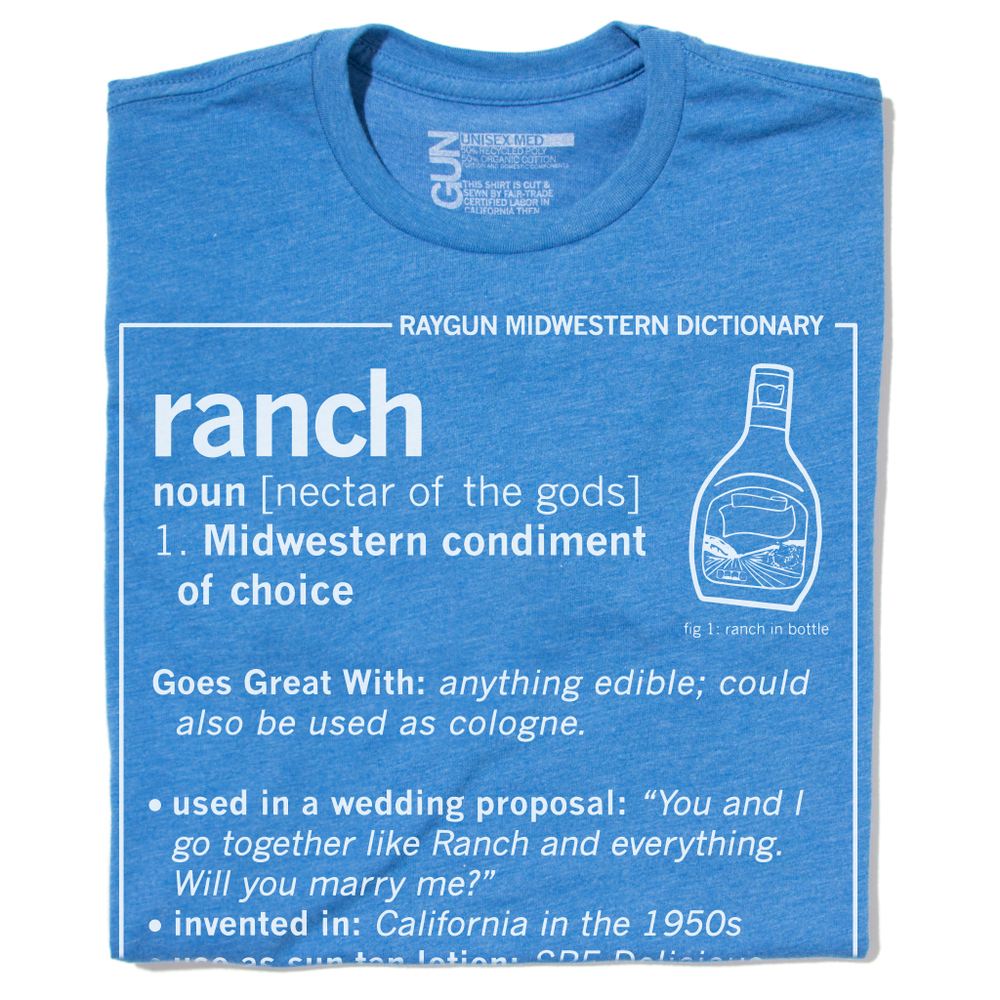 Ranch Definition T-Shirt