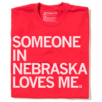 Someone In NE Loves Me Shirt