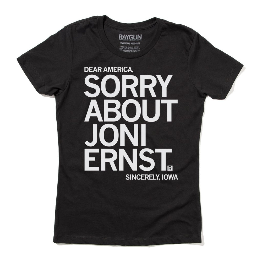 Sorry About Joni Ernst Shirt