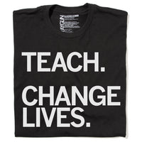 Teach Change Lives Repeat