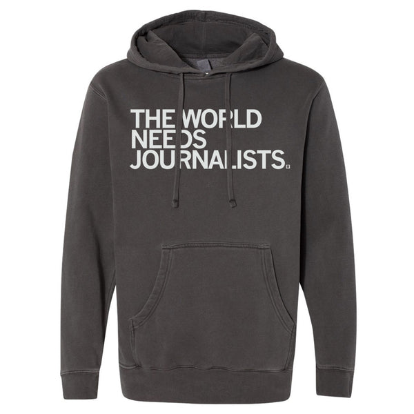 The World Needs Journalists Hoodie