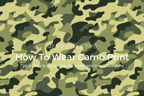 how to wear camo print