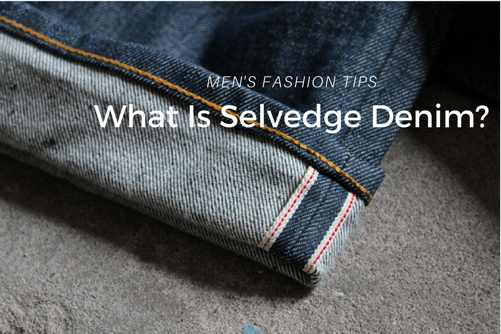 what is selvedge denim