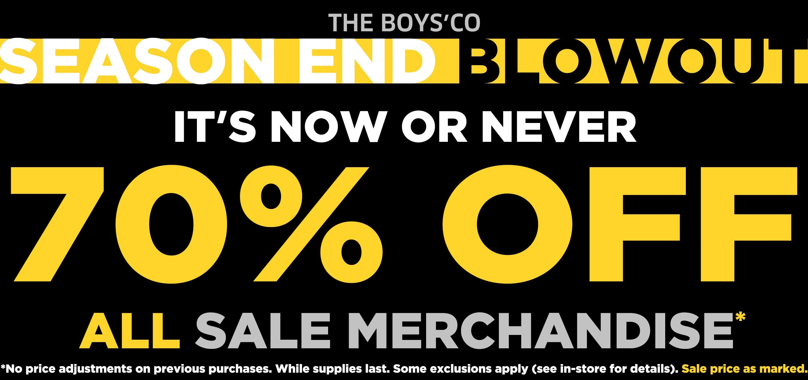 70% off in store at Boys'Co!