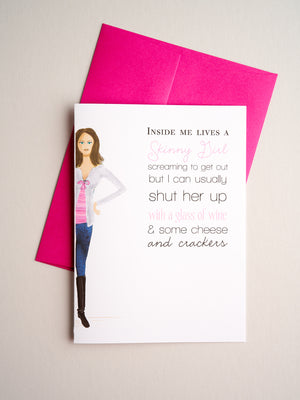 FR-F-11-23 | Skinny Girl - Greeting Cards - Queen & Grace