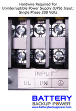 Load image into Gallery viewer, 208 Volt Single Phase Input For Battery Backup Power, Inc. UPS