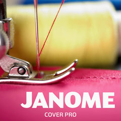 Sewing Machine Feet & Accessories - Janome Cover Pro
