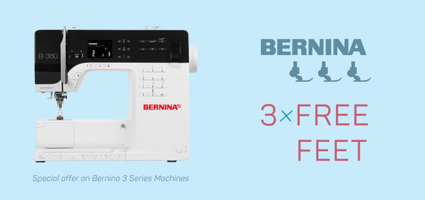 Choose 3 feet with your fancy new Bernina 3 Series sewing machine