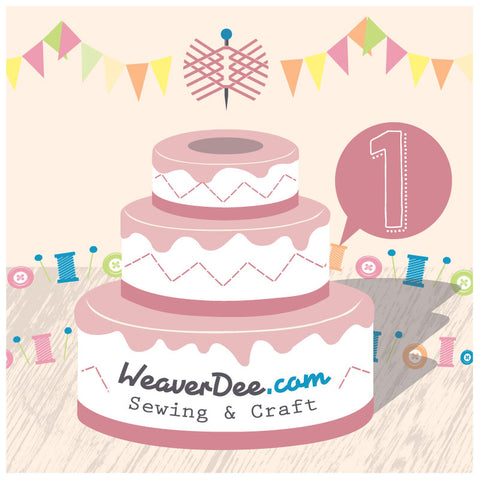 It's our Birthday - We're one year old now! … WeaverDee.com Sewing & Crafts