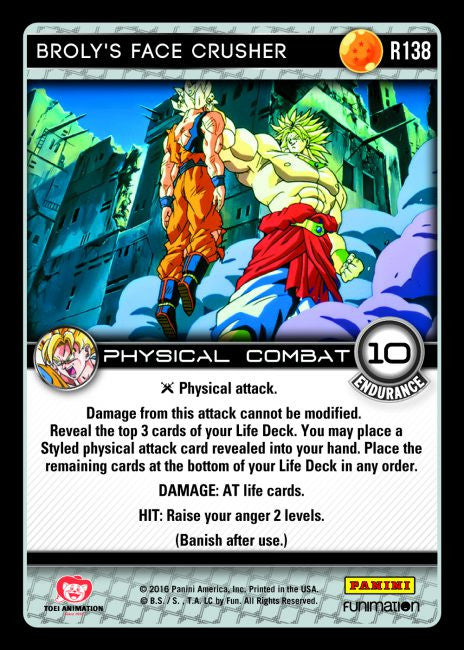 #R138 Broly's Face Crusher (Vengeance)