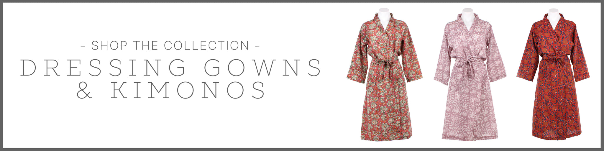 Dressing Gowns & Kimonos at Maven & Kit