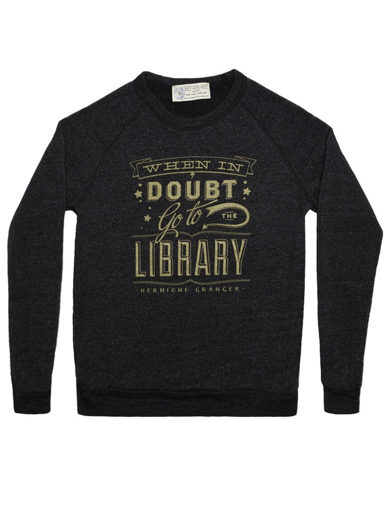 When in Doubt Unisex Sweatshirt