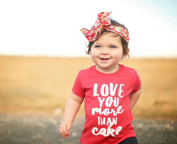 """Love you more than cake"" Baby - Toddler Tee"