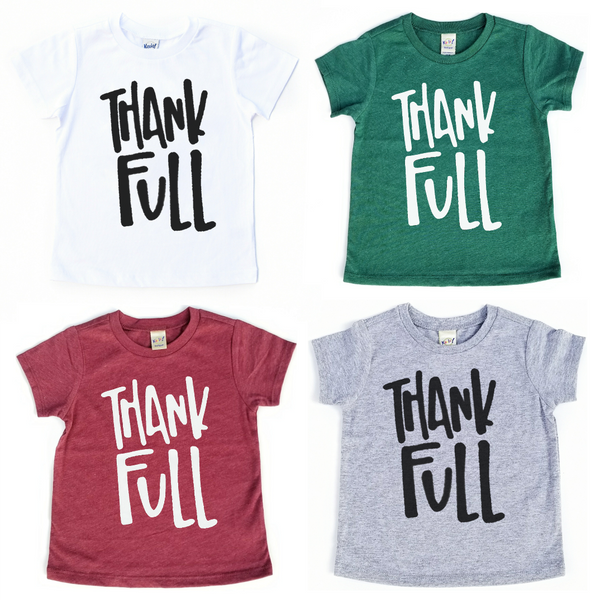 """THANK FULL"" Baby - Toddler Tee"